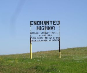 32 MILES ON THE ENCHANTED HIGHWAY